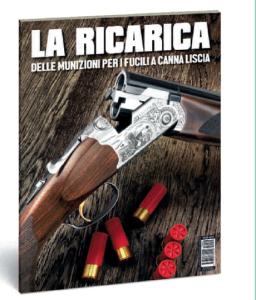 La ricarica delle munizioni per i fucili a canna liscia
